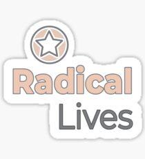 Radical Lives - Radical Lives.com Sticker
