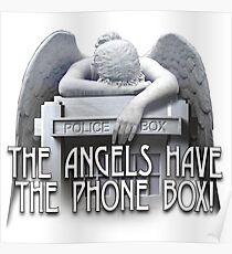 Angels have the phone box Poster