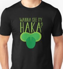 Wanna see my HAKA? Maori New Zealand  Unisex T-Shirt