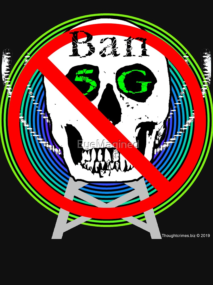 Ban 5G by EyeMagined