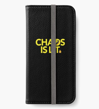 Chaos Is Lit  iPhone Wallet