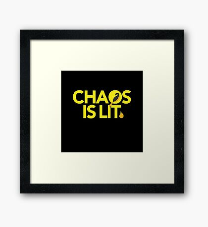 Chaos Is Lit  Framed Print