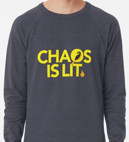 Chaos Is Lit  Lightweight Sweatshirt