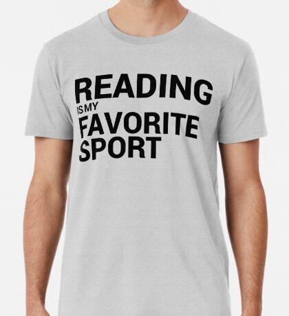 Reading is my Favorite Sport Premium T-Shirt