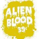 Alien Blood by HereticTees
