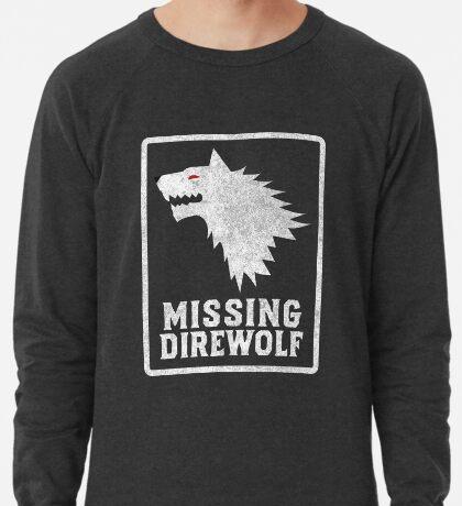 Missing Direwolf  Lightweight Sweatshirt