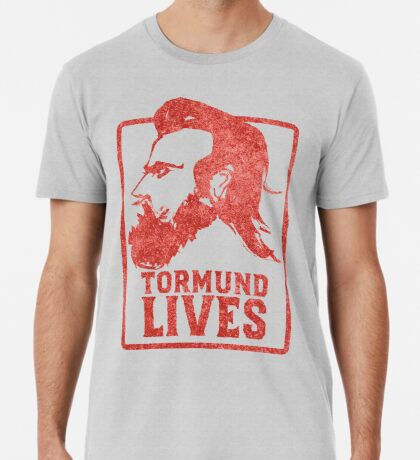 Tormund Lives  Premium T-Shirt