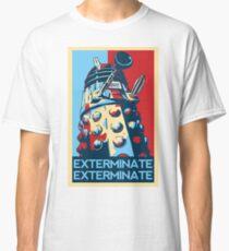 EXTERMINATE Hope Classic T-Shirt