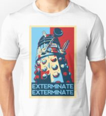 EXTERMINATE Hope Unisex T-Shirt
