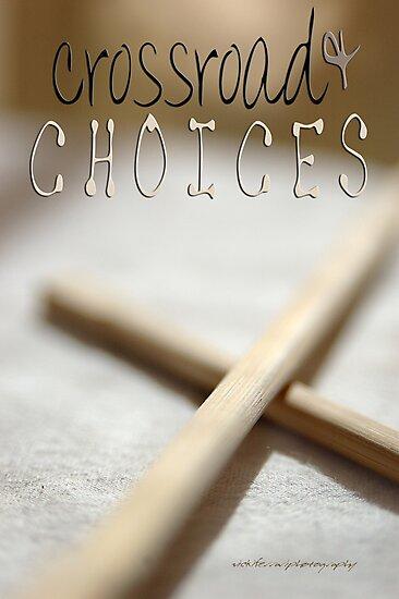 Crossroad & Choices © Vicki Ferrari Photography by Vicki Ferrari
