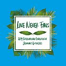 Love Never Fails - Tropical by denisethorn