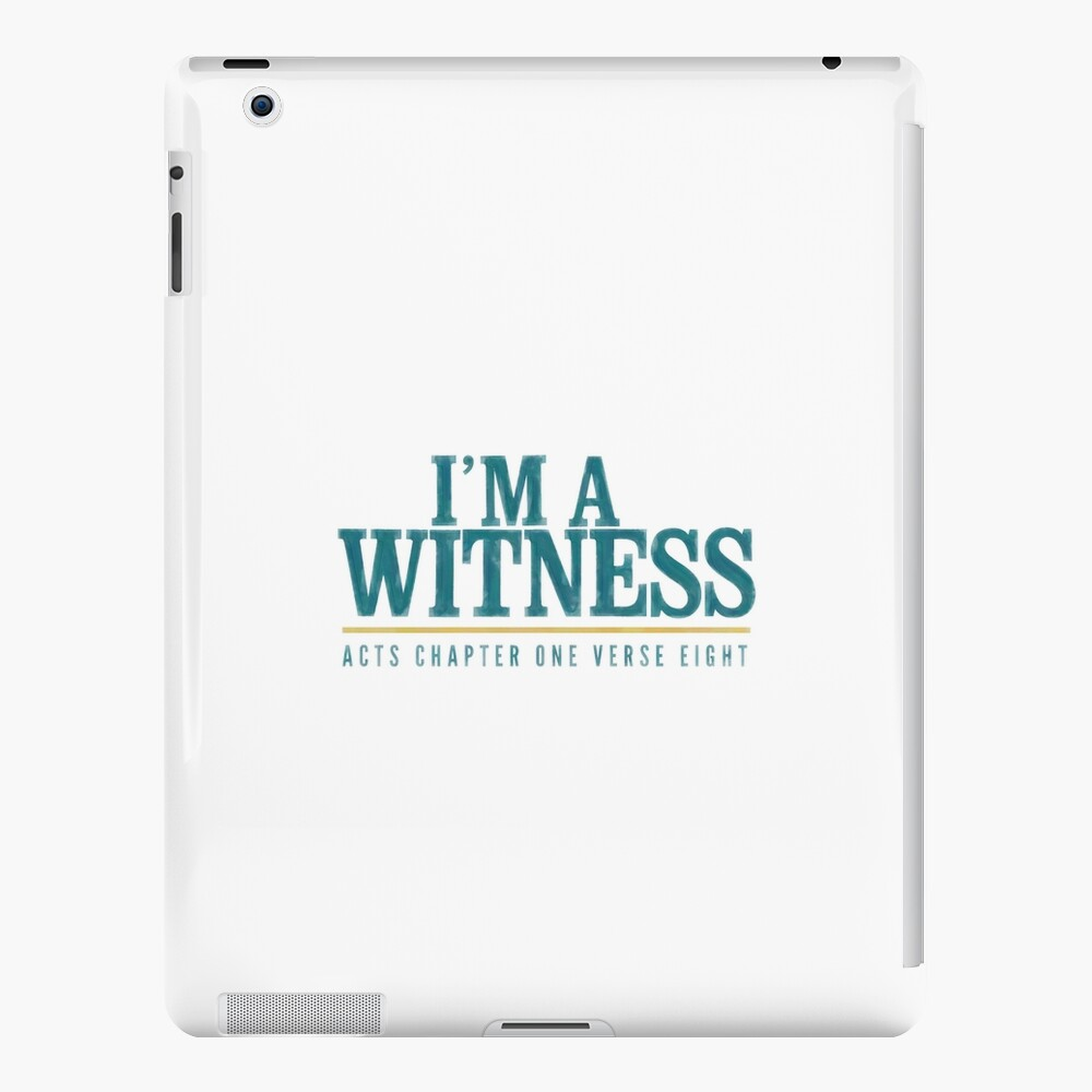 I'm a witness - Acts 1:8 iPad Case & Skin