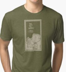 This isn't the woods! Tri-blend T-Shirt