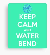 Keep Calm and Water Bend Canvas Print