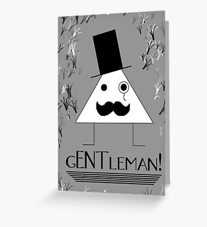 gENTleman! Greeting Card