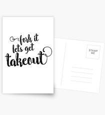 Fork it - lets get takeout Postcards