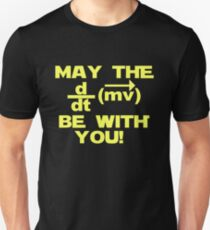 "May the ""force"" be with you Unisex T-Shirt"
