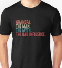 Großvater der Mann der Mythos die Legende das Vintage Spaß-Geschenk des schlechten Einflusses Slim Fit T-Shirt