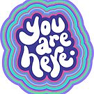 You Are Here by Natalie Perkins