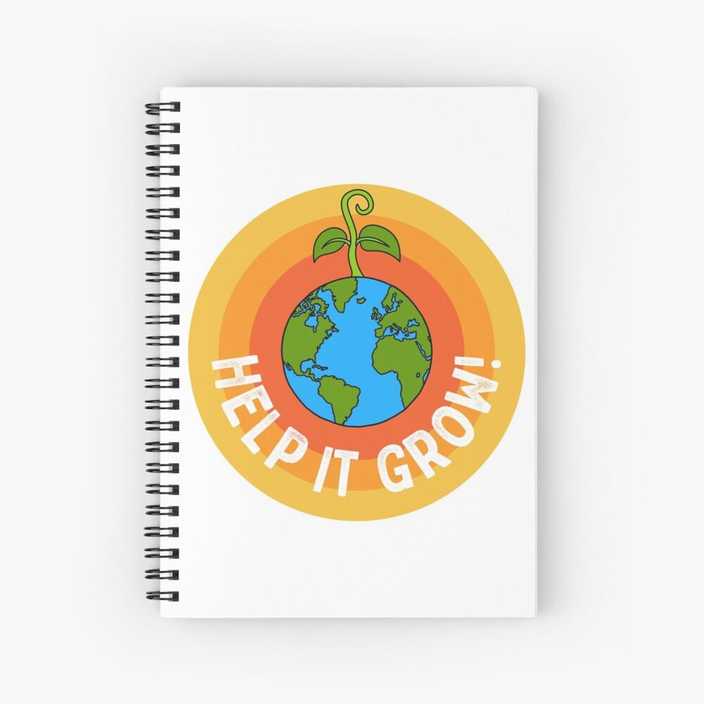 Help it Grow! Spiral Notebook