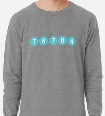 78704 Austin Zip Code Lightweight Sweatshirt