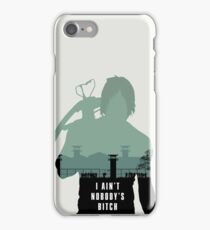 I ain't nobody's bitch iPhone Case/Skin