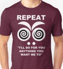 Repeat... Unisex T-Shirt