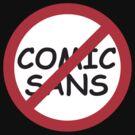 Boycott / Just Say No To Comic Sans by designgroupies