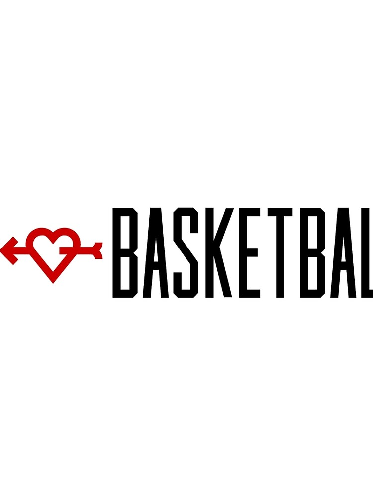 I LOVE BASKETBALL by ironback