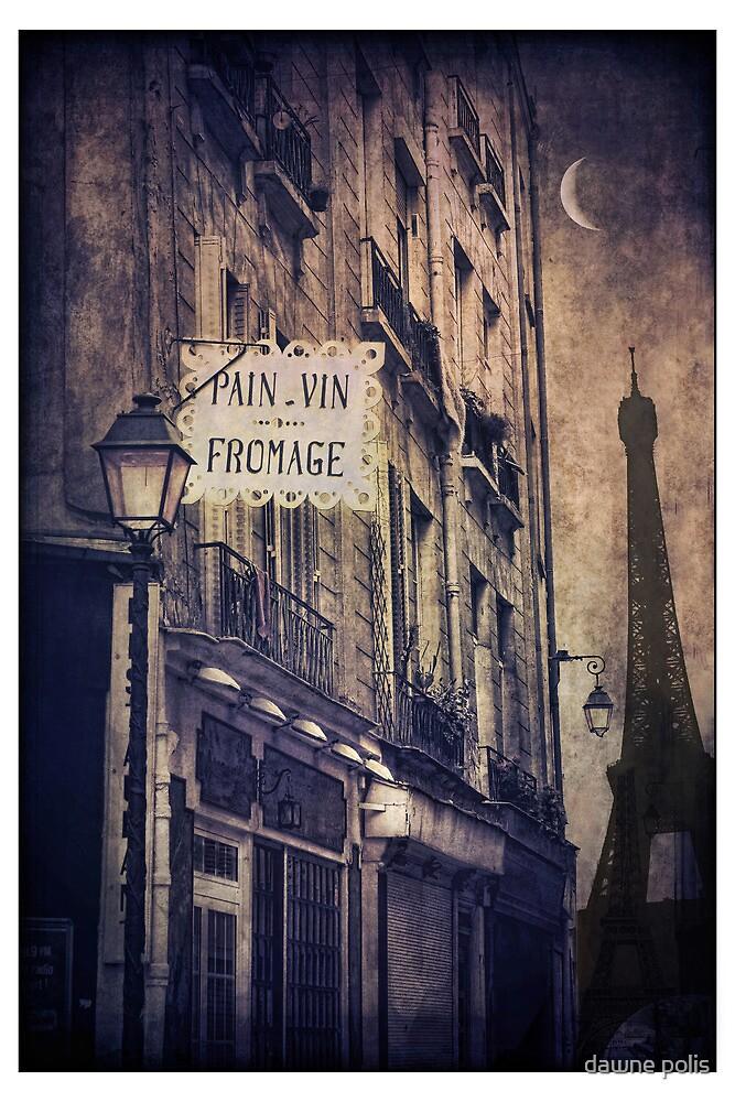 ...du pain, du vin, du fromage by dawne polis