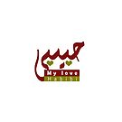 Arabic words My Love by TheresaKhalil