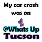 My car crash was on Whats Up Tucson by whatsuptucson
