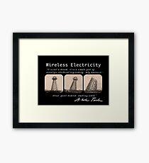 Nikola Tesla - Wireless Electricity Framed Print
