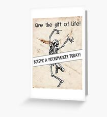 Become a Necromancer Today! Greeting Card