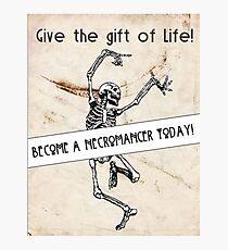 Become a Necromancer Today! Photographic Print