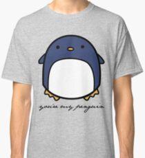 You're My Penguin Classic T-Shirt