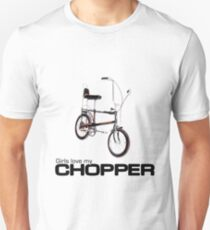 Girls Love My Chopper Unisex T-Shirt