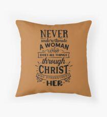 All Things Through Christ Throw Pillow