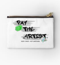 Pay The Artist Zipper Pouch