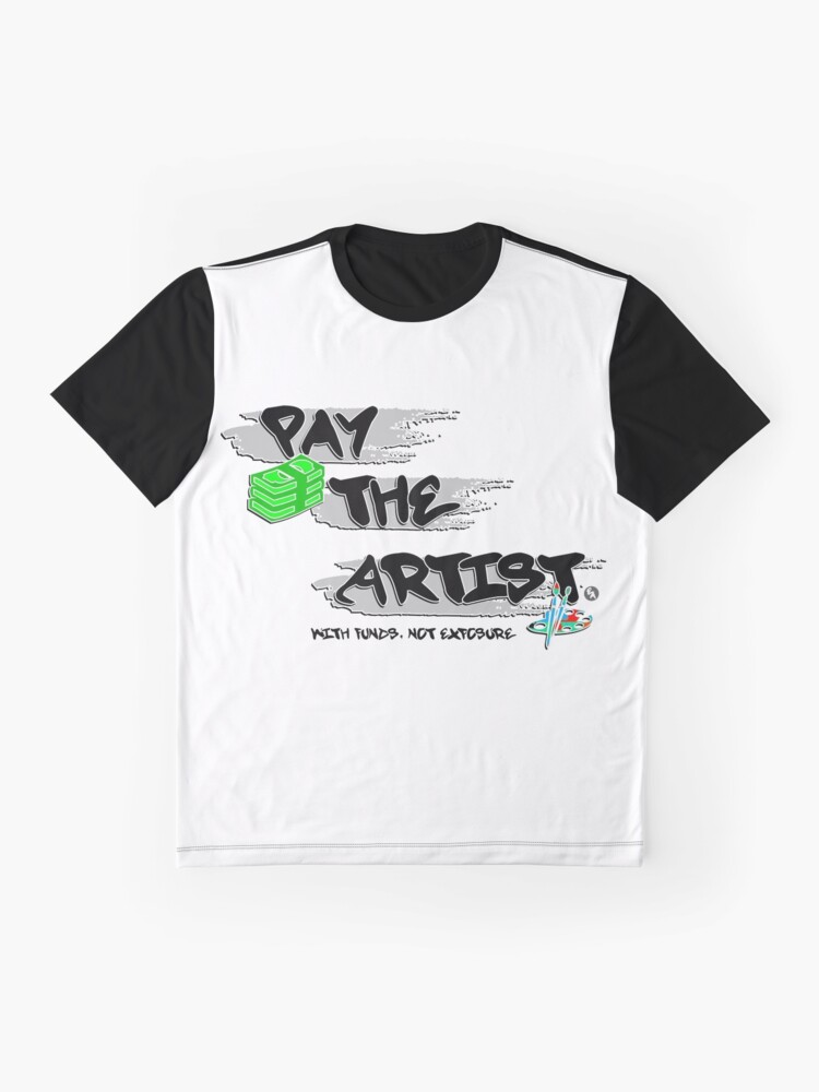 Alternate view of Pay The Artist Graphic T-Shirt