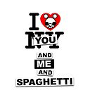 You, Me And Spaghetti by blitzedkid