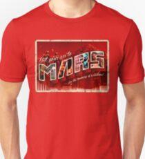 Get Your Ass To Mars! Unisex T-Shirt