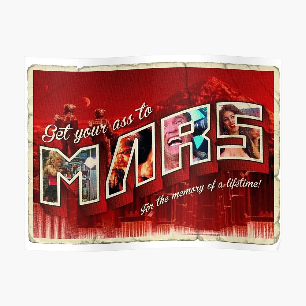 Holen Sie sich Ihren Arsch zum Mars! Poster