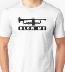 Blow Me Slim Fit T-Shirt