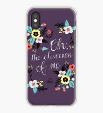 Oh! The Cleverness of Me! iPhone Case