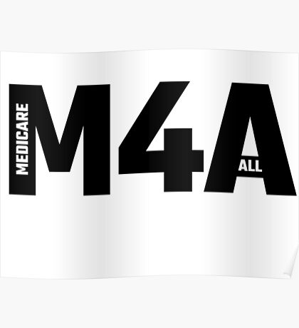 M4A - Medicare For All Poster