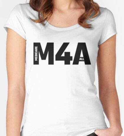 M4A - Medicare For All Fitted Scoop T-Shirt