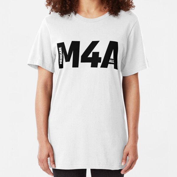 M4A - Medicare For All Slim Fit T-Shirt
