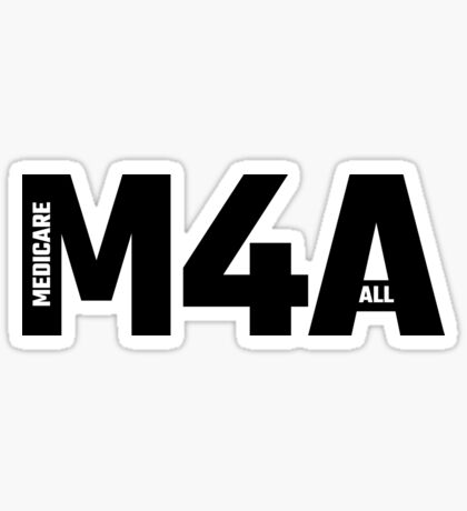 M4A - Medicare For All Sticker