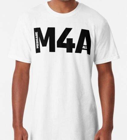 M4A - Medicare For All Long T-Shirt